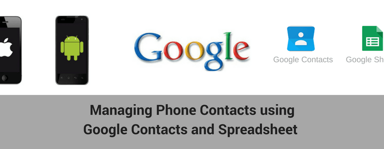 manage google mobile contacts using google spreadsheet free tool