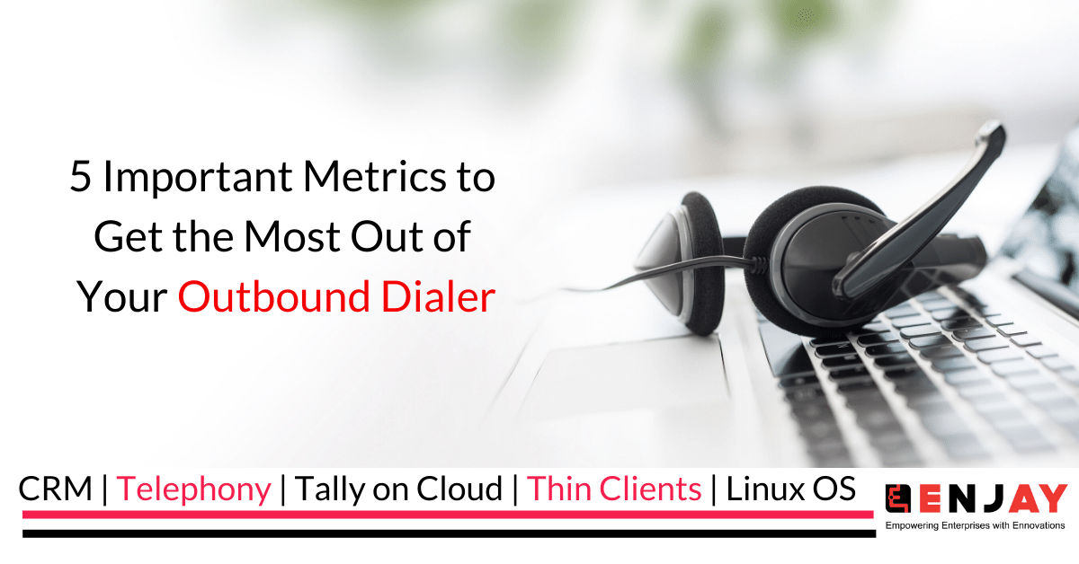 Outbound Dialer Metrics