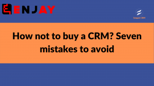 How to not to buy CRM